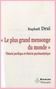 raphael-drai-le-plus-grand-mensonge-du-monde-2009