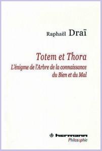 raphael-drai-totem-et-thora-2011